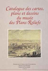 Catalogue des cartes, plans et dessins du Musée des plans-reliefs, Max POLONOVSKI (sous la dir.)